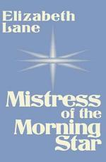 Mistress of the Morning Star