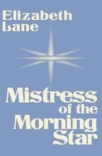 Mistress of the Morning Star PDF