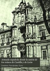 Armada española desde la unión de los reinos de Castilla y de León: Volumen 5