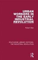 Urban Workers in the Early Industrial Revolution PDF