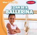 I Can Be a Ballerina PDF