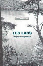 Géographie: LES LACS. - Origine et morphologie