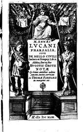 Pharsalia Sive De Bello Civili Caesaris et Pompeji Lib. X.