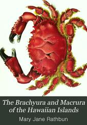 The Brachyura and Macrura of the Hawaiian Islands