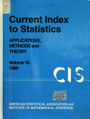 Current Index to Statistics, Applications, Methods and Theory