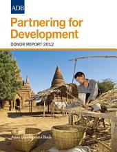 Partnering for Development: Donor Report 2012