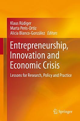 Entrepreneurship  Innovation and Economic Crisis