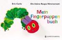 Die kleine Raupe Nimmersatt  Mein Fingerpuppenbuch PDF
