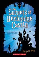 The Secrets of Hexbridge Castle PDF