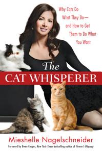 Cat Trainer on the Cover of Book by Random House publising The Cat Whisperer