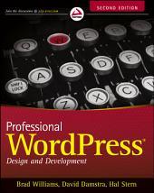 Professional WordPress: Design and Development, Edition 2