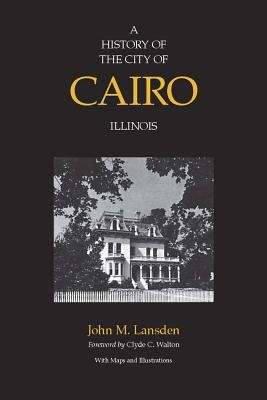 A History of the City of Cairo  Illinois PDF