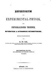 Repertorium für Experimental-Physik, für physikalische Technik, mathematische und astronomische Instrumentenkunde: Band 6