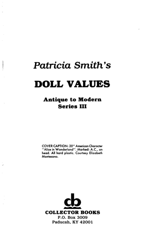 Patricia Smith s Doll Values  Antique to Modern PDF