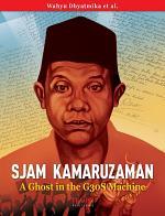 Sjam Kamaruzaman, A Ghost in the G30S Machine