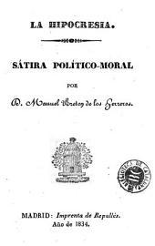 La Hipocresia: sátira político-moral