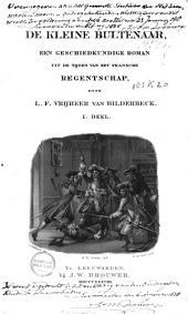 De kleine bultenaar: een geschiedkundige roman uit de tijden van het Fransche regentschap, Volume 1
