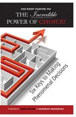The Incredible Power of Choice