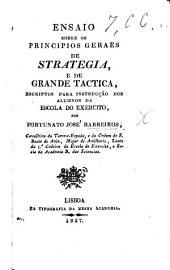 Ensaio sobre os principios geraes de strategia, e de grande tactica