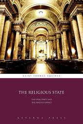 The Religious State: The Episcopate and the Priestly Office