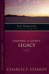 Leaving A Godly Legacy Book PDF