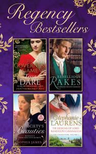 The Regency Bestsellers Collection: The Governess Game / Mistress at Midnight / Scars of Betrayal / Rake Most Likely to Rebel / Rake Most Likely to Thrill / The Designs of Lord Randolph Cavanaugh