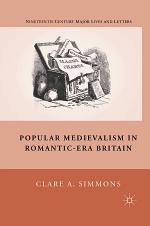 Popular Medievalism in Romantic-Era Britain