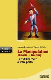 La manipulation, Théorie + Training
