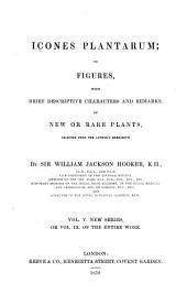 Hooker's Icones Plantarum: Volume 9