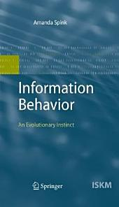 Information Behavior: An Evolutionary Instinct