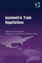 Asymmetric Trade Negotiations