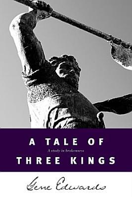 A TALE OF THREE KINGS                  PDF