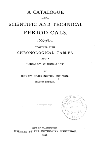A Catalogue of Scientific and Technical Periodicals  1665 1895