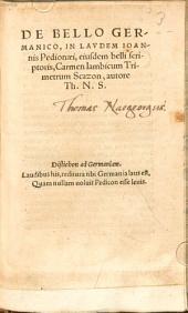 De Bello Germanico: In Lavdem Ioannis Pedionaei, eiusdem belli scriptoris, Carmen Iambicum Trimetrum Scazon