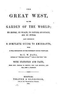 The Great West  Or The Garden of the World Book