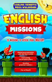 English Missions: 35 Missions to Rescue Your English