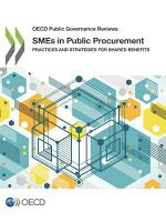 OECD Public Governance Reviews SMEs in Public Procurement Practices and Strategies for Shared Benefits PDF