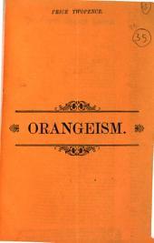 Orangeism [by A.V. O'Dwyer].