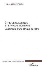 Ethique classique et éthique moderne: Linéaments d'une éthique de l'être