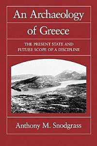 An Archaeology of Greece