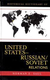 Historical Dictionary of United States-Russian/Soviet Relations