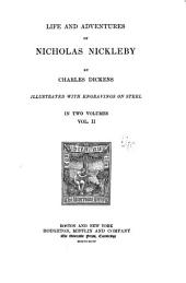The Writings of Charles Dickens: Life and adventures of Nicholas Nickleby