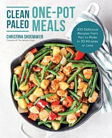 Clean Paleo One Pot Meals