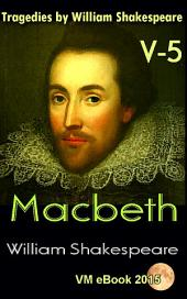 Macbeth: Tragedies by William Shakespeare