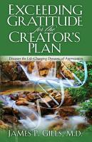 Exceeding Gratitude For The Creator s Plan PDF