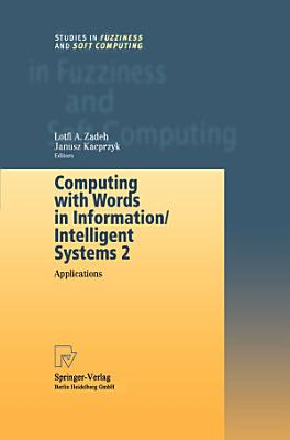Computing with Words in Information Intelligent Systems 2