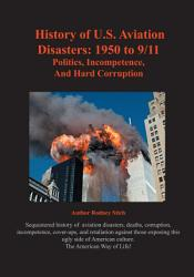History Of U S Aviation Disasters Book PDF