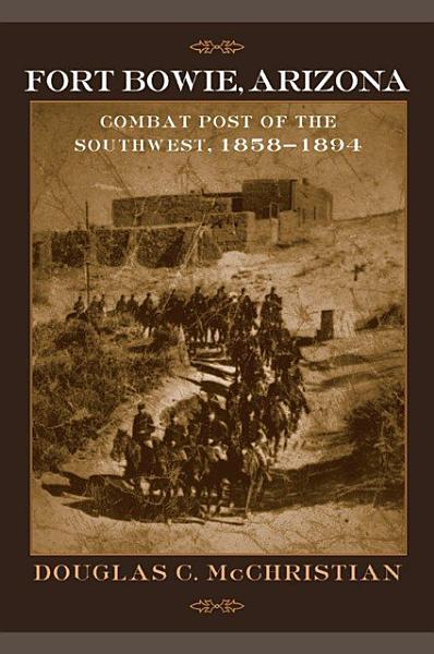 Fort Bowie, Arizona