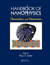 Handbook of Nanophysics: Nanotubes and Nanowires