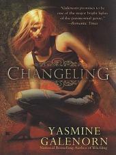 Changeling: An Otherworld Novel